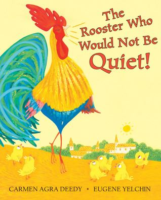 The Rooster Who Would Not Be Quiet Book Cover Big Read Childrens Book 2019