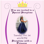 Storytime with a Princess October 1 at 630 PM for children 3 to 6 years old